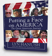 Faces of America - The Great American Journey by Lyn Hanush
